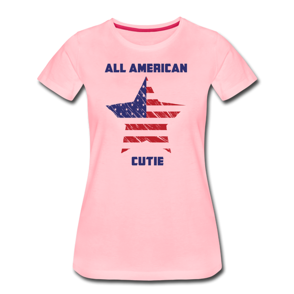 All American Cutie - Women's Premium T-Shirt - pink