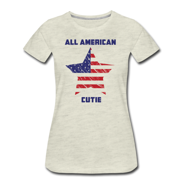 All American Cutie - Women's Premium T-Shirt - heather oatmeal