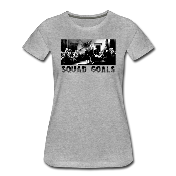 Squad Goals - Independence -Women's Premium T-Shirt - heather gray