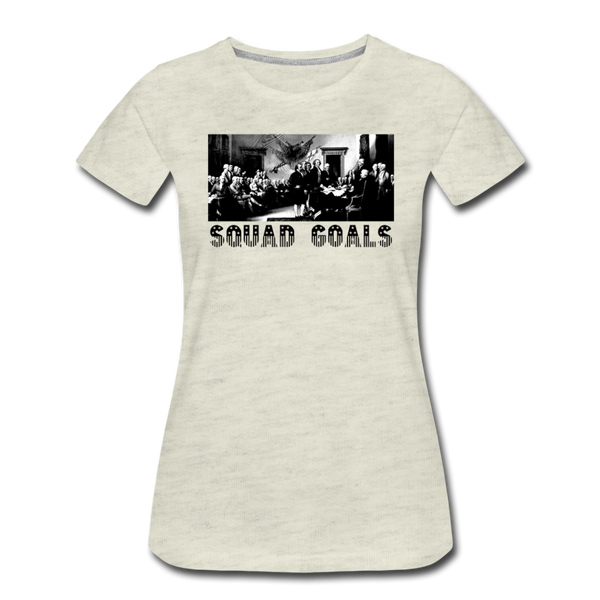 Squad Goals - Independence -Women's Premium T-Shirt - heather oatmeal