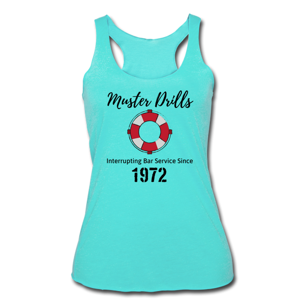 Muster Drills - Women's Tri-Blend Racerback Tank - turquoise