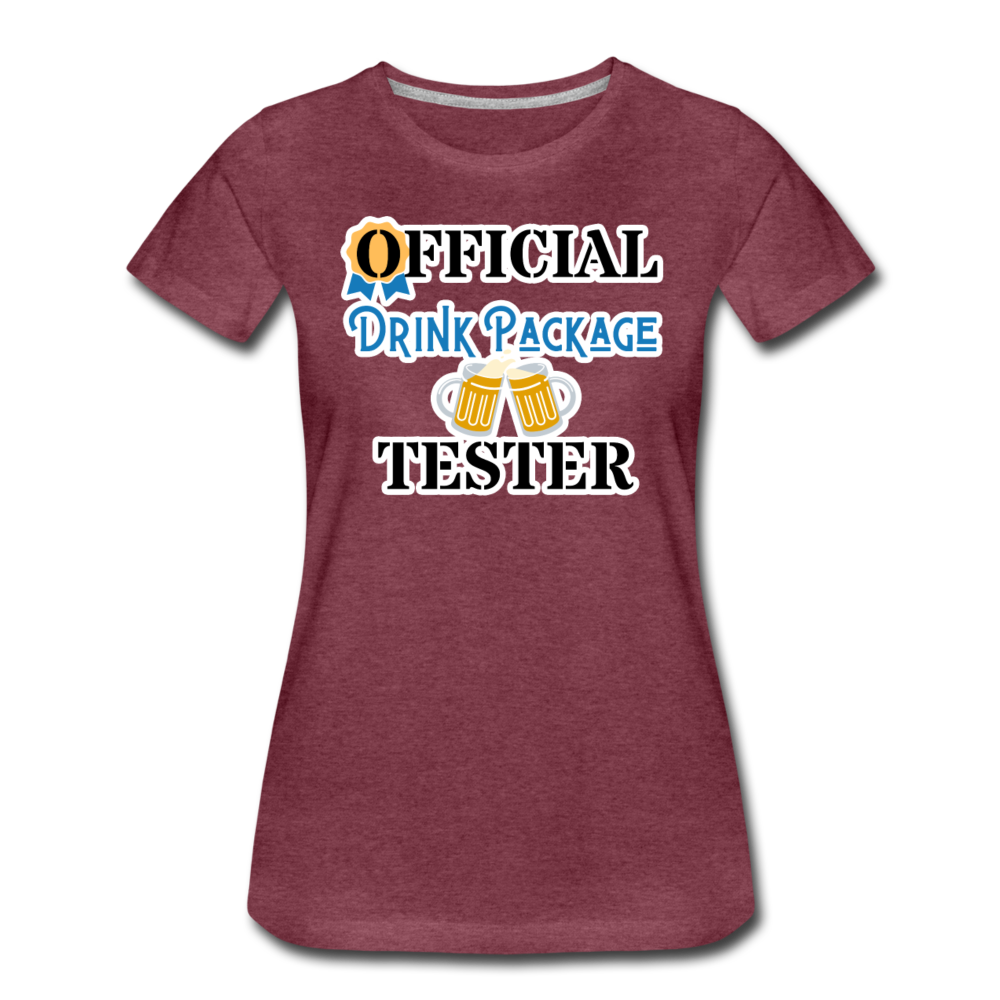 Official Drink Package Tester - Women's Premium T-Shirt - heather burgundy