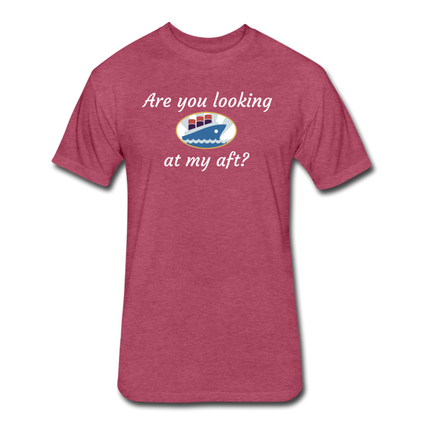 Looking At My Aft - Cotton/Poly T-Shirt - heather burgundy