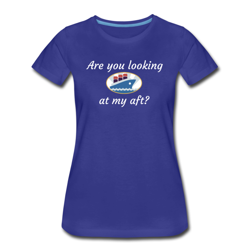 Looking At My Aft - Women's Premium T-Shirt - royal blue