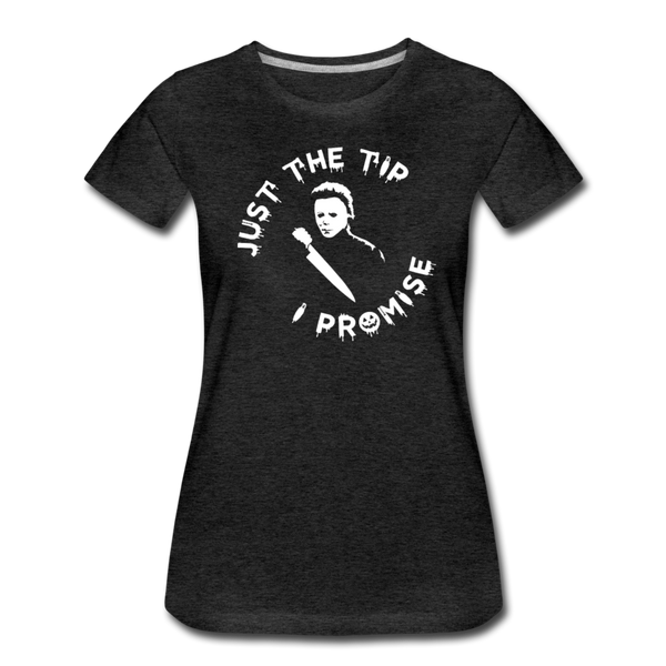Just The Tip - Women's Premium T-Shirt - charcoal gray