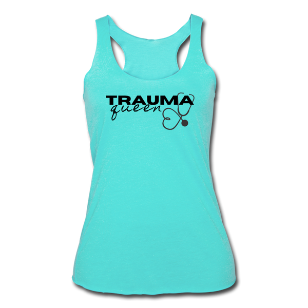 Trauma Queen - Women's Tri-Blend Racerback Tank - turquoise
