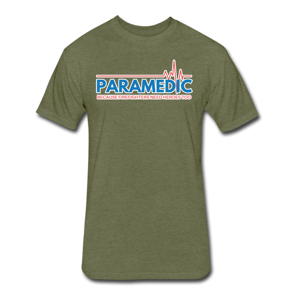 Paramedic Because Firefighters Need Heroes - Men's Cotton/Poly T-Shirt - heather military green