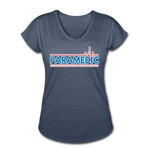 Paramedic Because Firefighters Need Heroes - Women's Tri-Blend V-Neck T-Shirt - navy heather