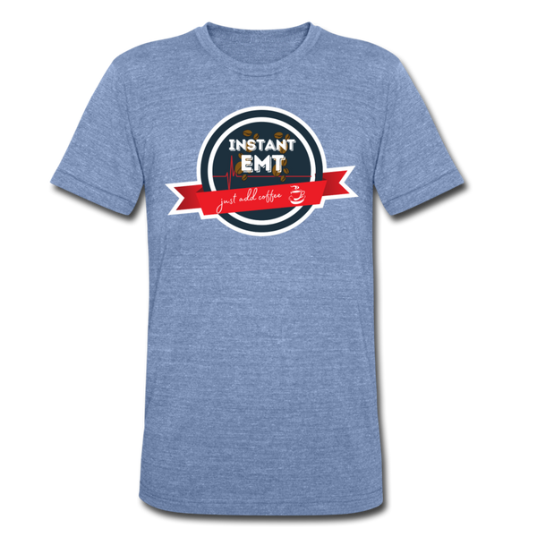 EMT, Just Add Coffee - Men's Tri-Blend T-Shirt - heather Blue