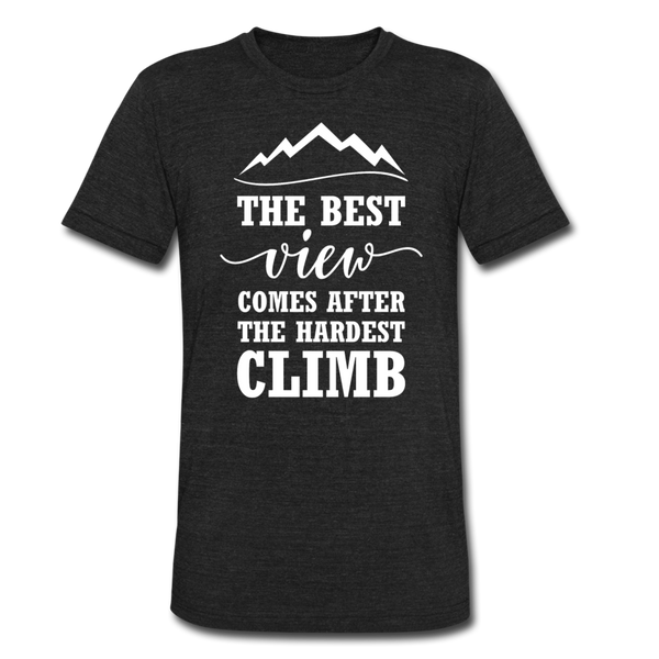 The Best View Comes After The Hardest Climb - heather black