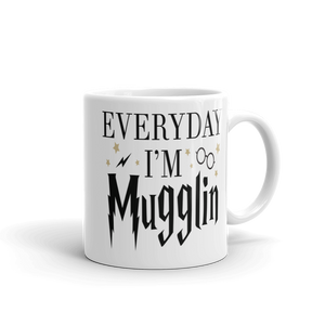 Everyday I'm Mugglin Ceramic Mug