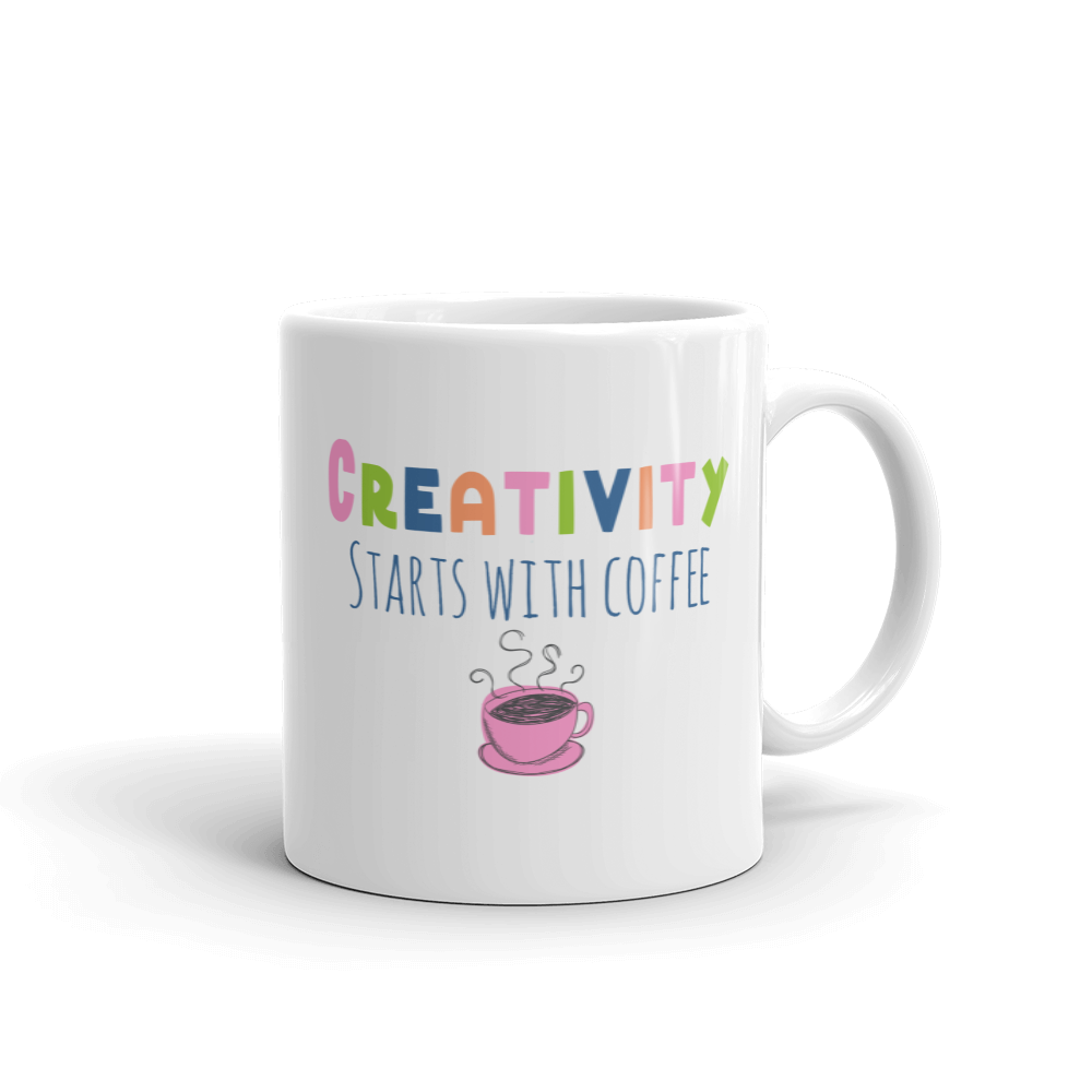Creativity Starts with Coffee Ceramic Mug