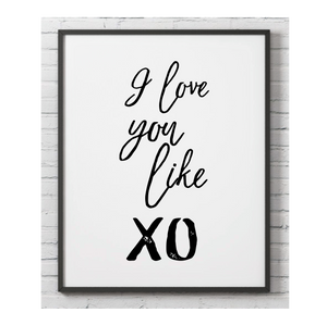 I Love You Like XO Wall Print
