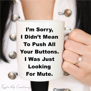 Looking For Mute Ceramic Mug