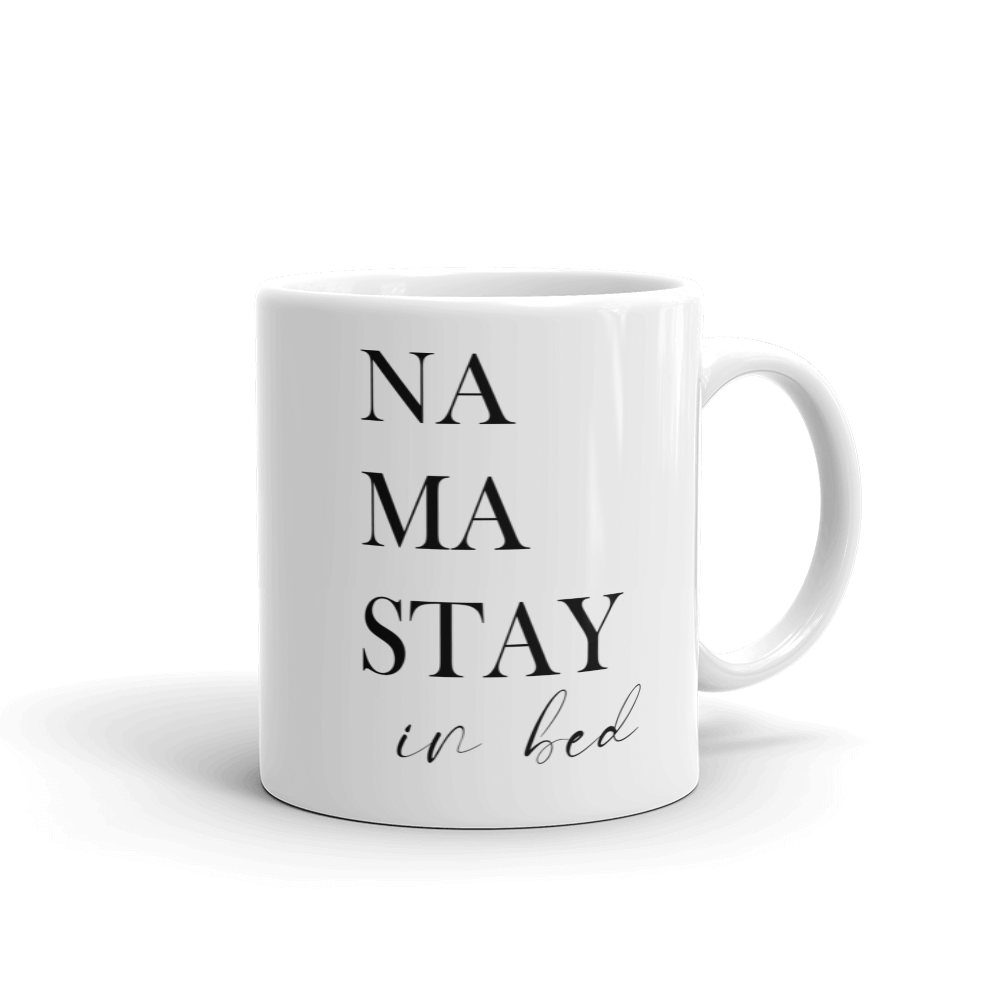 Namastay in Bed Ceramic Mug