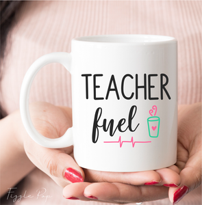 Teacher Fuel Ceramic Mug