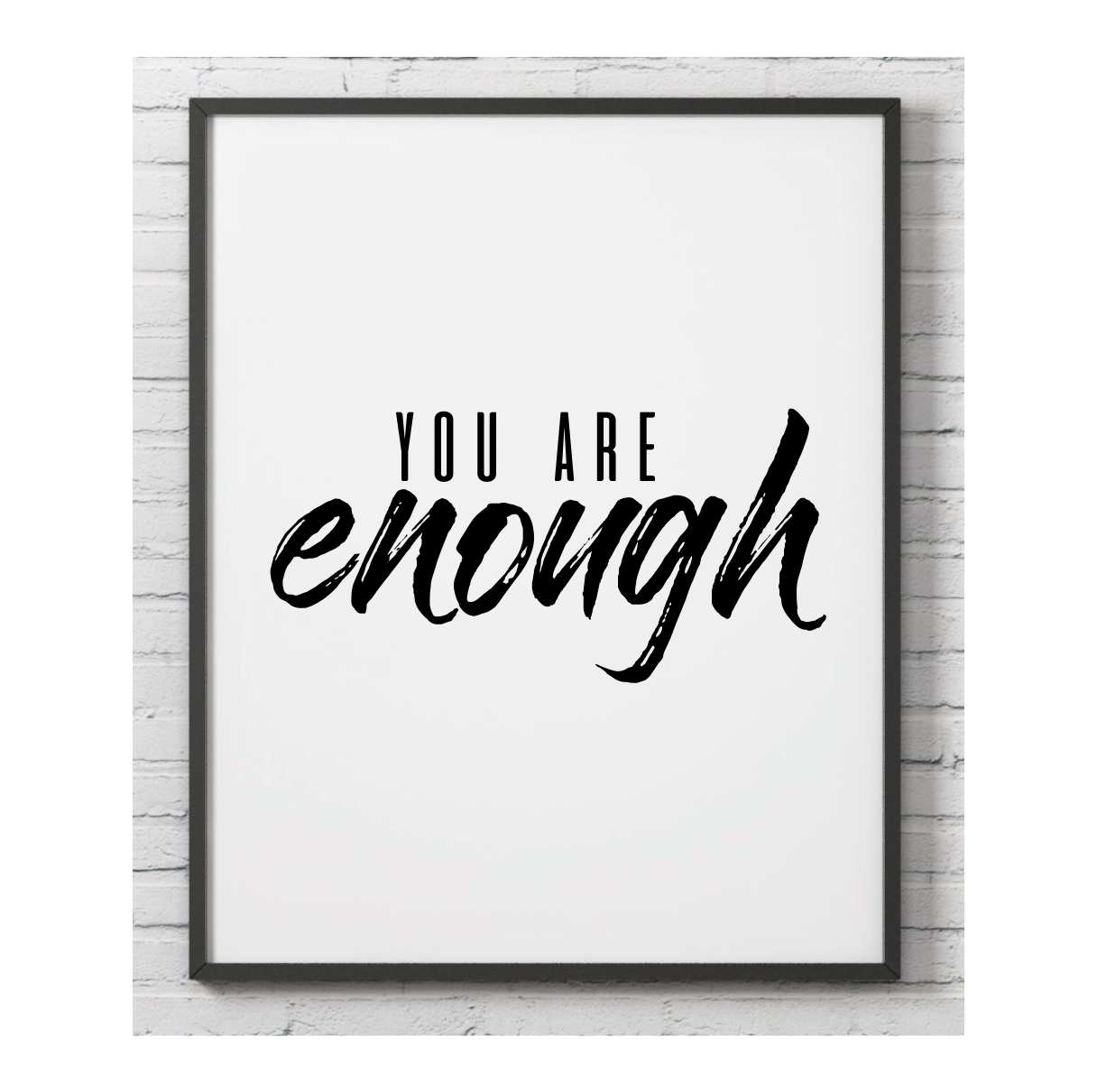 You Are Enough Wall Print
