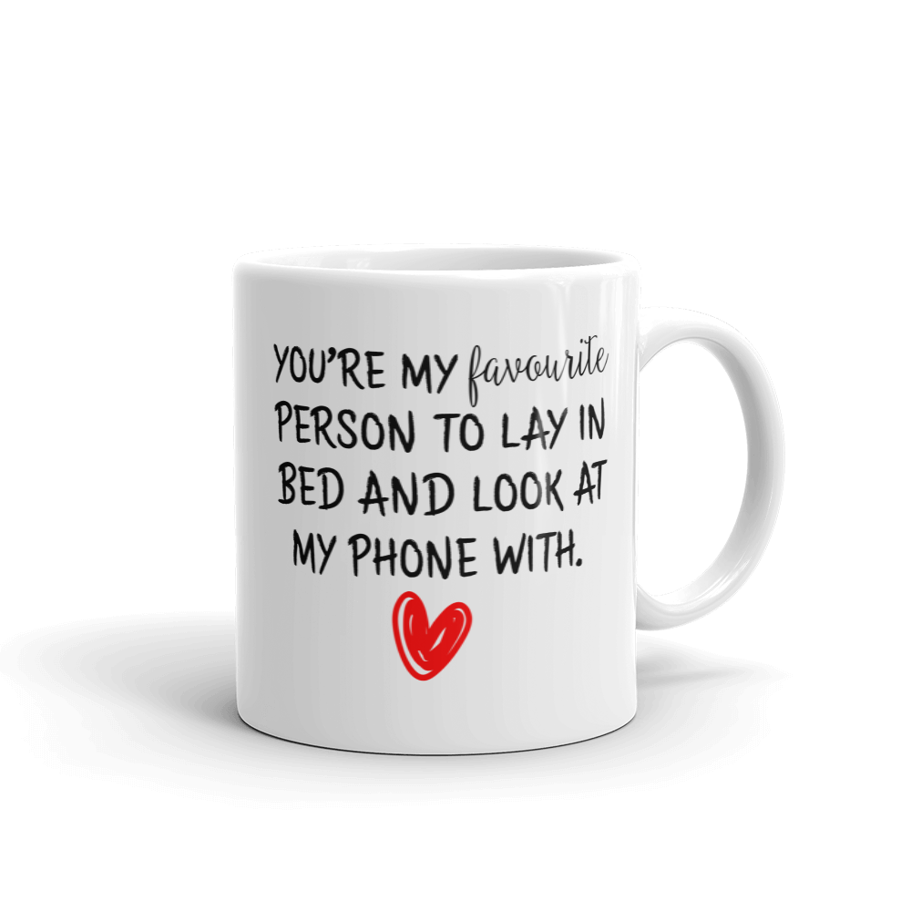 Your My Favourite Person Ceramic Mug