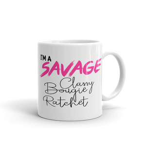 I'm a SAVAGE Ceramic Mug