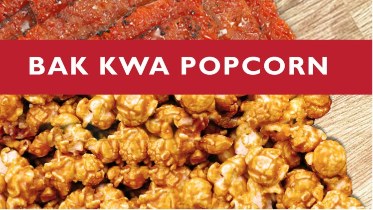 Bak Kwa Popcorn Singaporean Start-Up Launches New Locally-Inspired Range