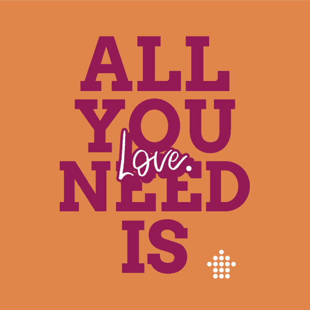 All You Need Is Love Women T-shirt