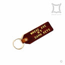 Where are my damn keys? (Leather Keychain)