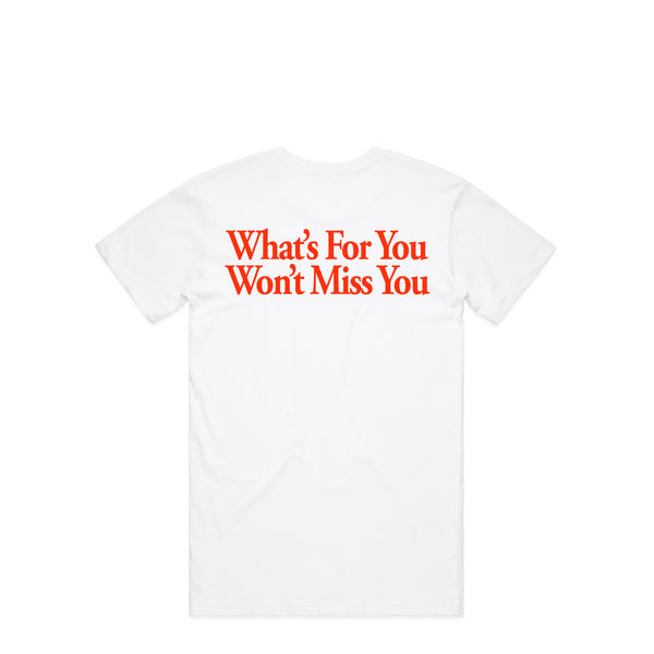 What's For You White T-Shirt