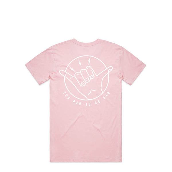 Too Rad To Be Sad Pink T-Shirt