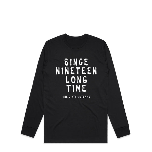 Since Nineteen Long Time Black Longsleeve