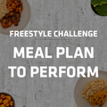 Freestyle Challenge | Meals to Perfom