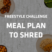 Freestyle Challenge | Meals to Shred