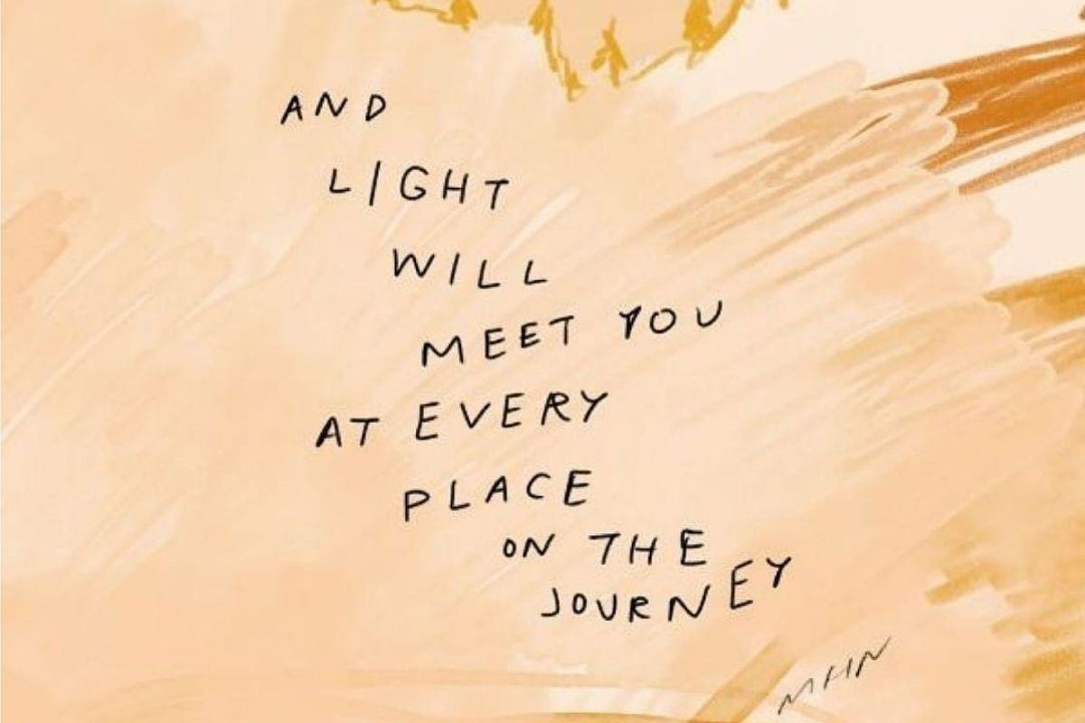 orange painting saying and light will find you at every place on the journey