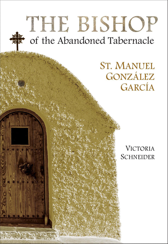 The Bishop of the Abandoned Tabernacle - Scepter Publishers