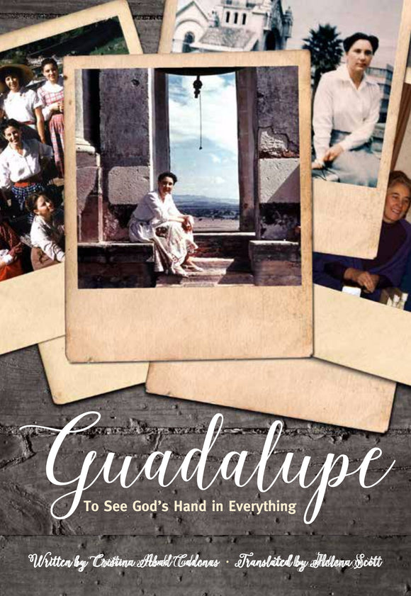 Guadalupe: The Freedom of Loving - Scepter Publishers