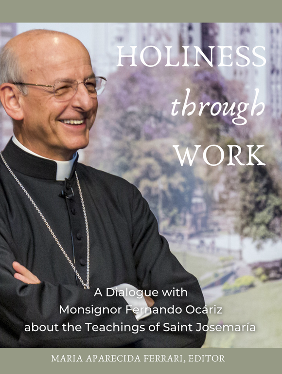Holiness Through Work - Scepter Publishers