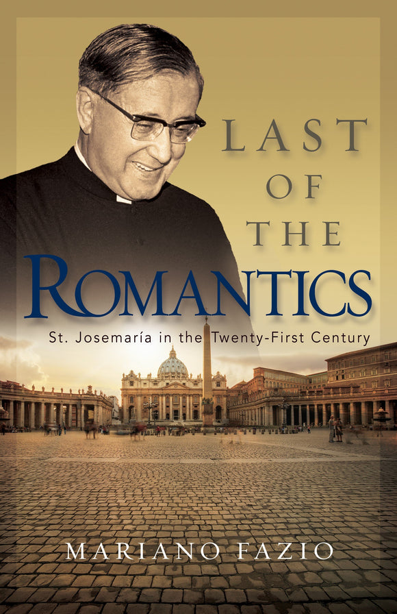 Last of the Romantics - Scepter Publishers