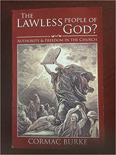 The Lawless People of God? Authority and Freedom in the Church - Scepter Publishers