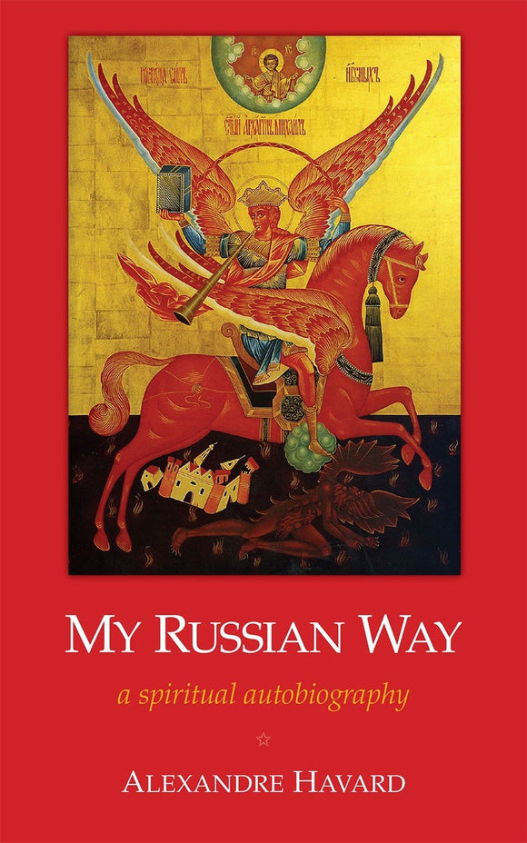 My Russian Way: a spiritual autobiography - Scepter Publishers