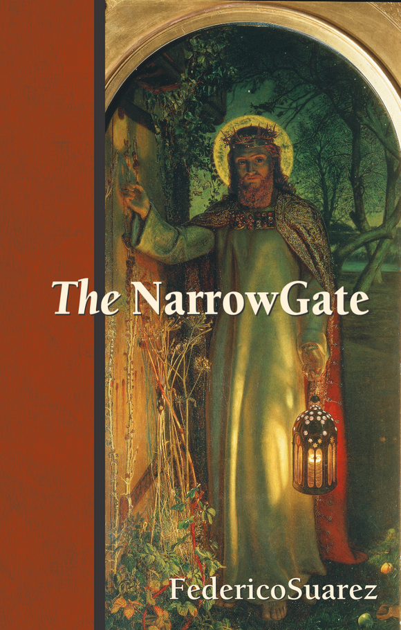 The Narrow Gate - Scepter Publishers
