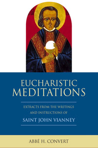 Eucharistic Meditations - Scepter Publishers