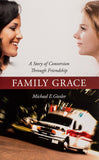 Family Grace: A Story of Conversion Through Friendship - Scepter Publishers