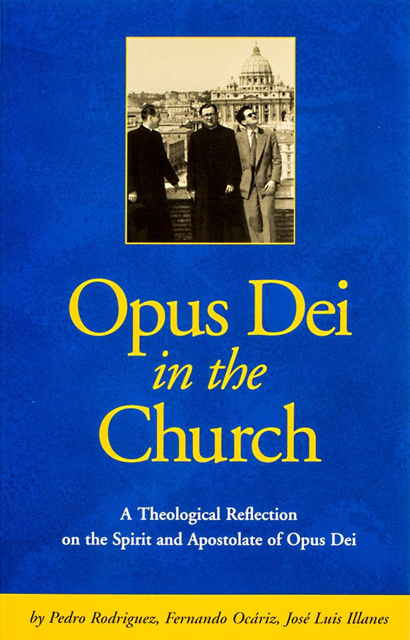 Opus Dei in the Church - Scepter Publishers