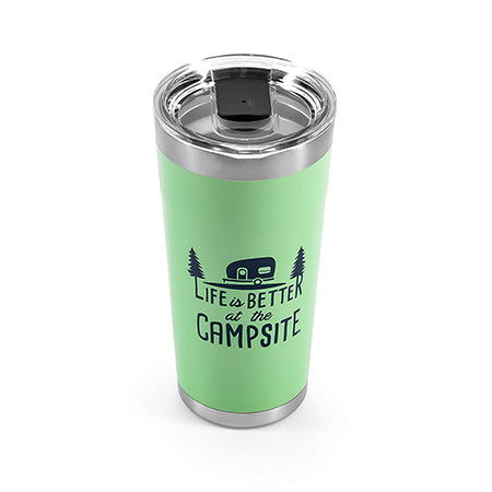 Life Is Better At The Campsite 20 oz. Tumblers