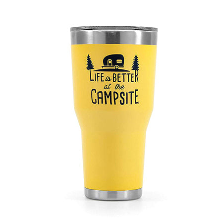 Life Is Better At The Campsite 30 oz. Tumblers