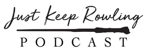 Just Keep Rowling Podcast