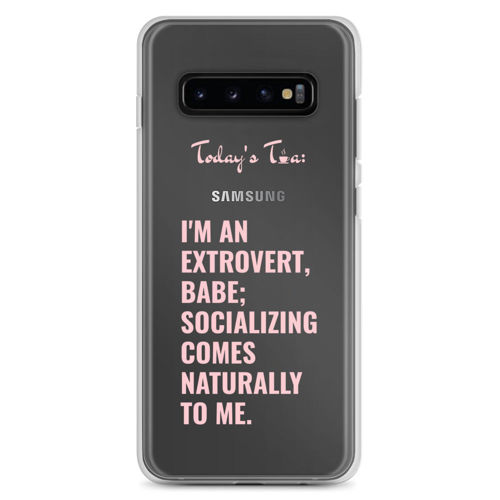 EXTROVERT TEA: Clear Samsung Case