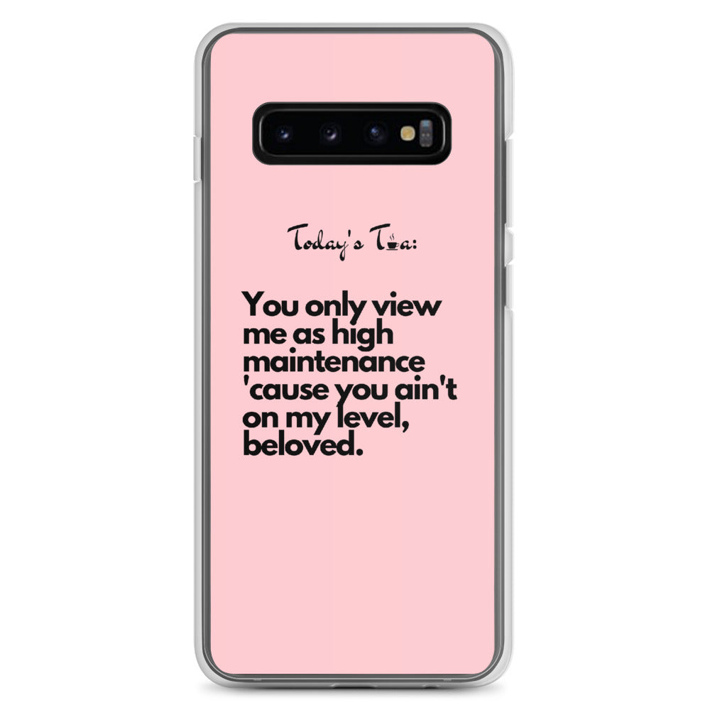 High Maintenance Tea: Pink Samsung Case
