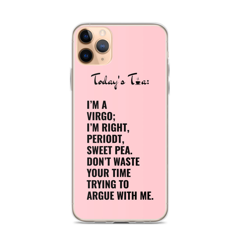 VIRGO TEA: Pink iPhone Case