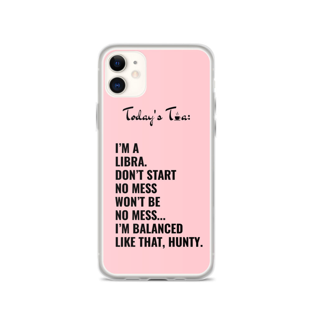 LIBRA TEA: Pink iPhone Case