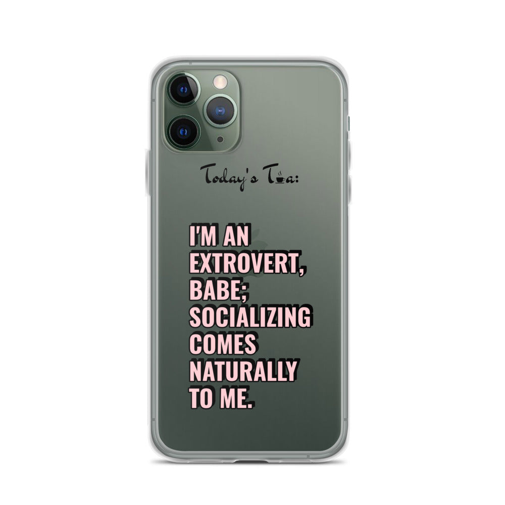 EXTROVERT TEA: Clear iPhone Case